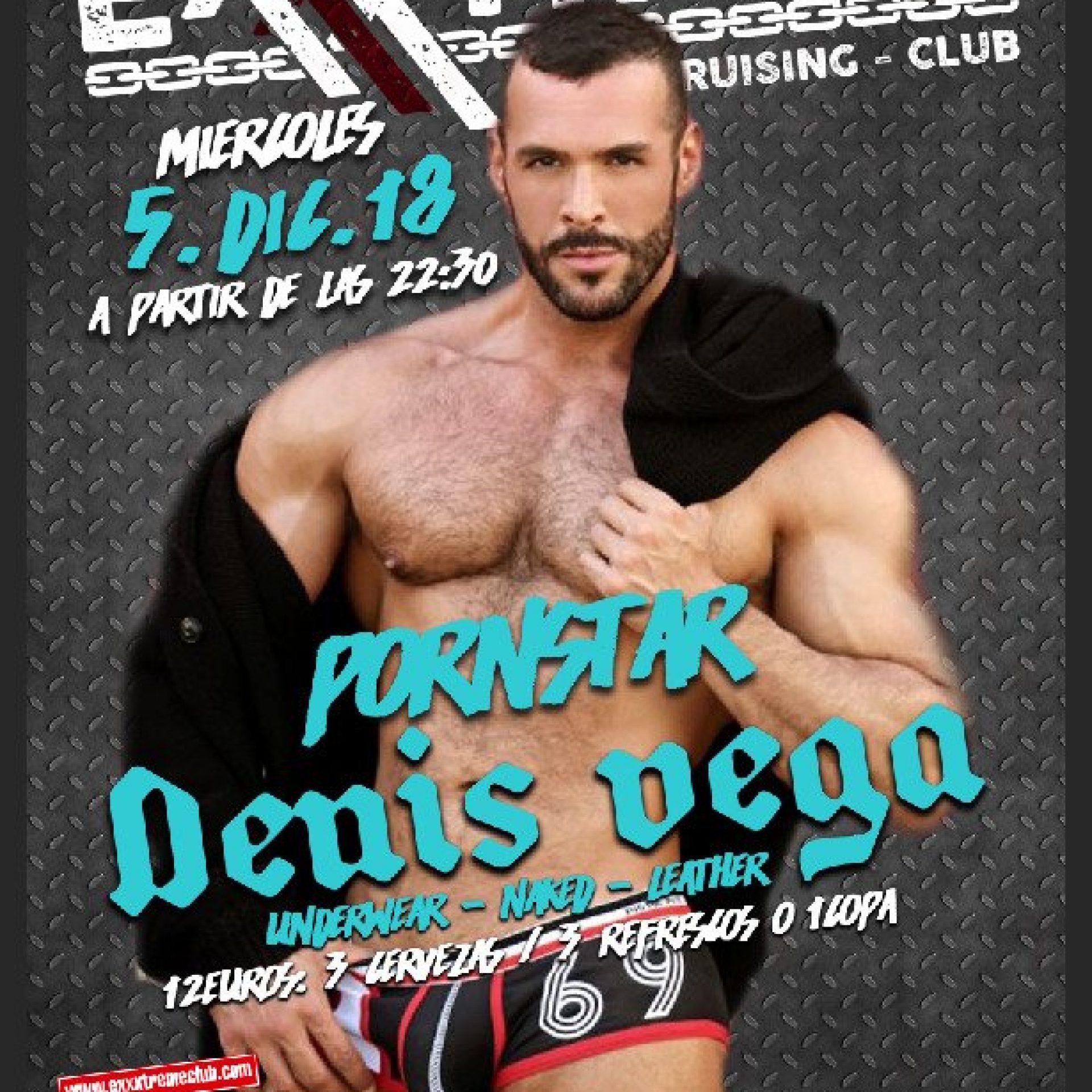 Denis Vega el 5 de diciembre en exxxtreme club