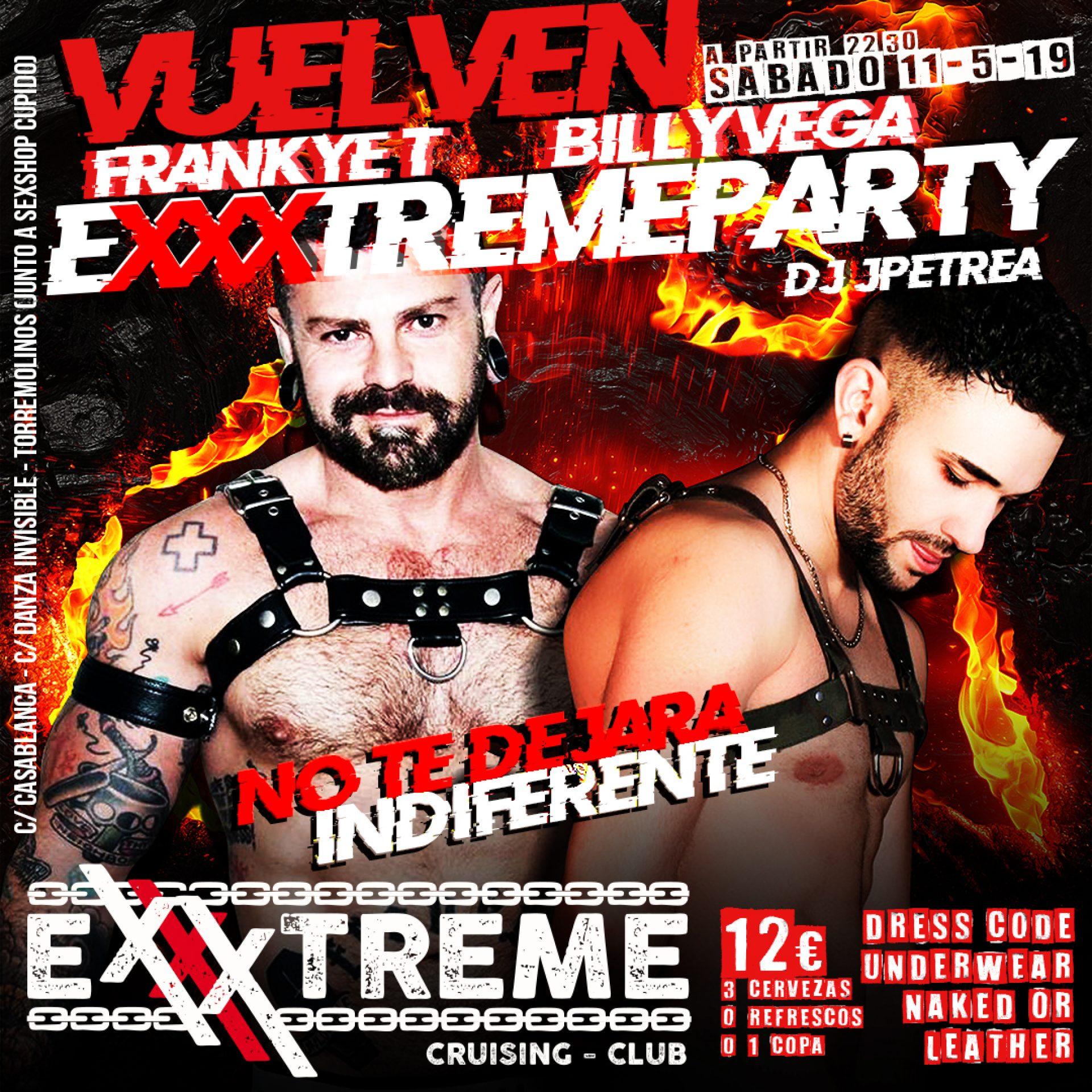 11 de mayo VUELVE LA FIESTA EXXXTREMA A EXXXTREME