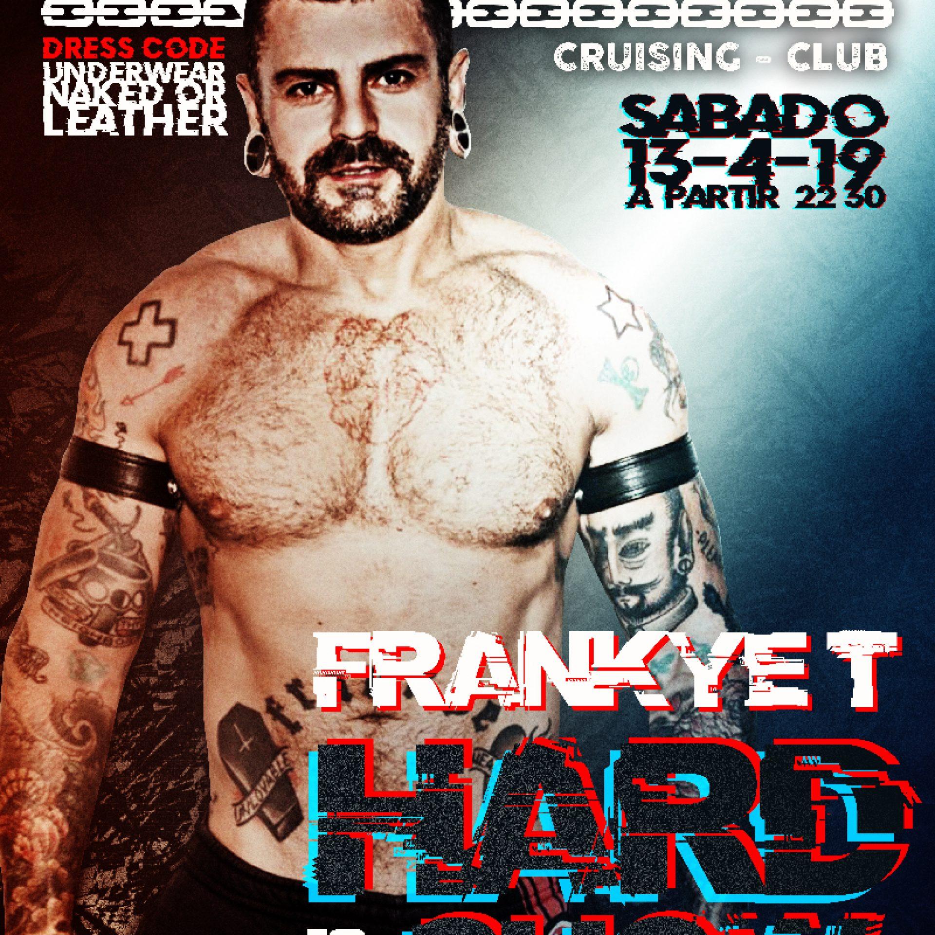 13 de abril FRANKYE T HARD SHOW