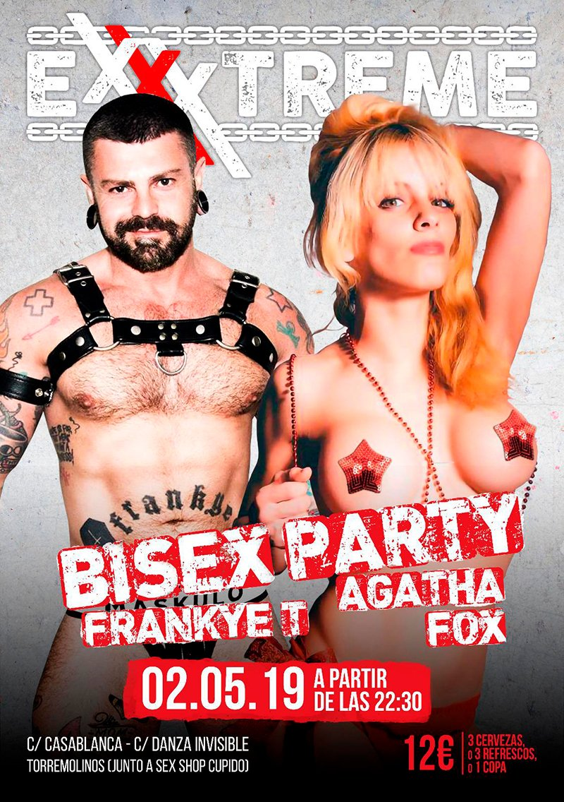 2 de mayo, BISEX PARTY en EXXXTREME