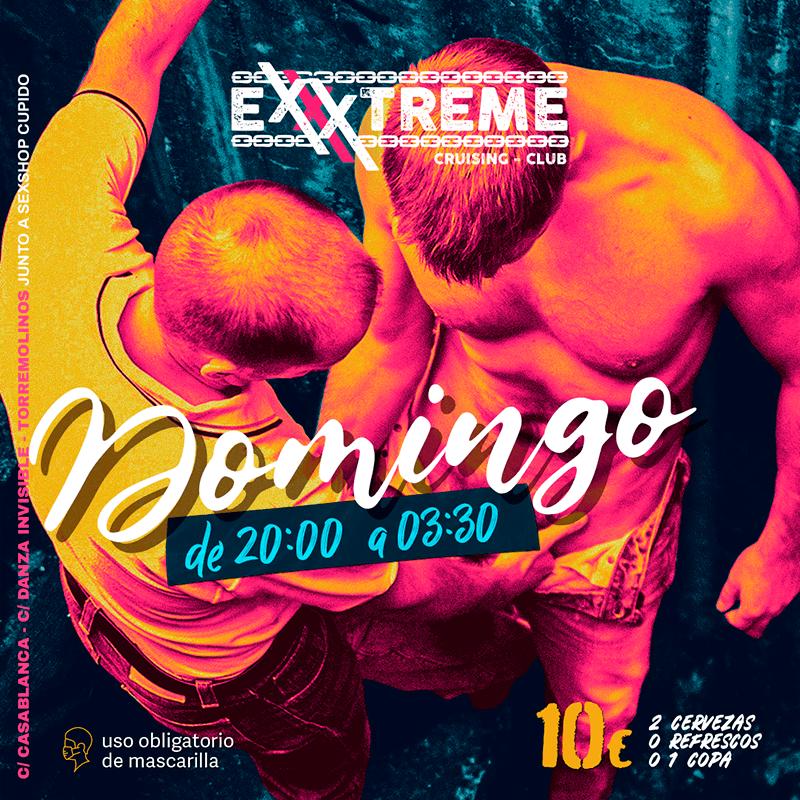 DOMINGO de 20:00 a 03:00 en EXXXTREME